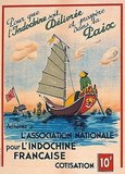 The text reads in English translation: So that Indochina may be delivered and prosper in peace, join the National association for French Indochina. Subscription 10 Francs'.<br/><br/>  The Flag of French Indochina flutters above a Vietnamese junk sailing over a shipwrecked Japanese warship, the Japanese Naval Ensign flying on the wreck.